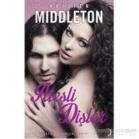 Ateşli Dişler - Gece Gezginleri Serisi 1-Kristen Middleton
