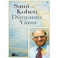 Sami Kohen - Dünyaynın Yazısı-Özer Yelçe