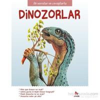 İlk Sorular Ve Cevaplarla Dinozorlar-Camilla De La Bedoyere