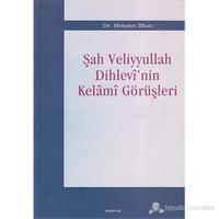 Şah Veliyyullah Dihlevi'nin Kelami Görüşleri