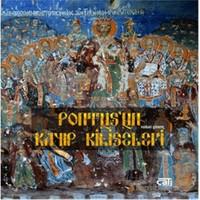Pontus'un Kayıp Kiliseleri