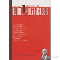 Yerel Politikalar Sayı: 1 (Dört Aylık Akademik Araştırma ve Düşünce Dergisi)