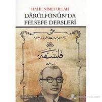 Darülfünun'Da Felsefe Dersleri-Halil Nimetullah