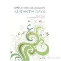 İlmi Metodoloji Açısından Kur'an'da Gayb