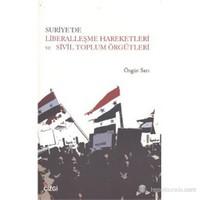 Suriye'de Liberalleşme Hareketleri ve Sivil Toplum Örgütleri