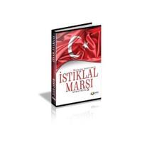 Gerçek Öykülerle İstiklal Marşı
