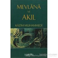 Mevlana Ve Akıl-Kazım Muhammedi