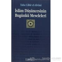 İslam Düşüncesinin Bugünkü Meseleleri
