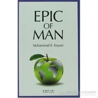 Epic Of Man-Muhammad K. Kayani