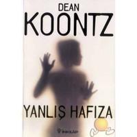 Yanlış Hafıza - Dean R. Koontz