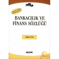 Bankacılık Ve Finans Sözlüğü / İngilizce Türkçe Türkçe - İngilizce