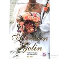 Modern Gelin ( Evlilik Hazırlıklarınız İle İlgili Her Şey.. )