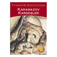 Karamazov Kardeşler - Fyodor Mihayloviç Dostoyevski