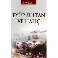 Eyüp Sultan ve Haliç - Ziya Şakir