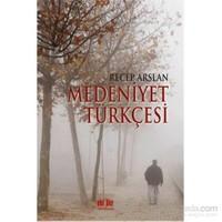 Medeniyet Türkçesi