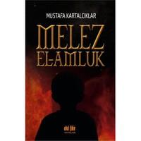 Melez: El Amluk