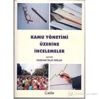 Kamu Yönetimi Üzerine İncelemeler-Nagehan Talat Arslan