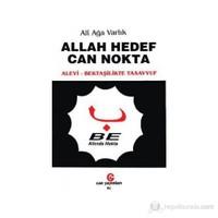 Allah Hedef Can Nokta Alevi, Bektaşilerde Tasavvuf-Ali Ağa Varlık