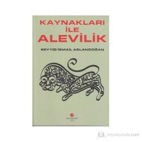 Kaynakları İle Alevilik-Seyyid İsmail Aslandoğan