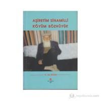 Aşiretim Sinamilli Köyüm Bözhüyük-H. Ali Aydın
