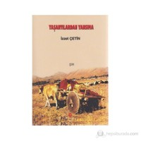 Yaşantılardan Yansıma-İzzet Çetin