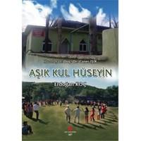 Aşık Kul Hüseyin-Erdoğan Koç