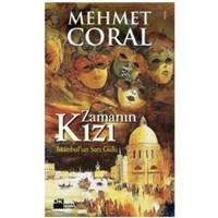 Zamanın Kızı - İstanbul'un Sarı Gülü