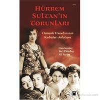 Hürrem Sultan'In Torunları-Kolektif
