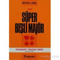 Briç Süper Beşli Majör - Standart Fransız Brici