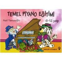 Temel Piyano Eğitimi ( 6 -12 yaş )