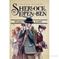 Sherlock, Lüpen ve Ben: Siyahlı Kadın
