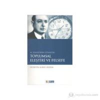 M. Şemseddin Günaltay: Toplumsal Eleştiri ve Felsefe