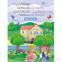 Yaşamdan Günlük Sözcükler – Fransızca-Kolektif