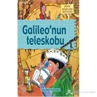 Büyük İnsanların Hikâyeleri - Galileo'nun Teleskobu - Karen Foster
