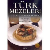Türk Mezeleri - Arzu Karakılıç