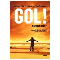 Gol! - Azmin Gücü Dünyayı Değiştirir-Robert Rigby