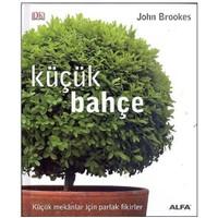 Küçük Bahçe (Ciltli) - John Brookes