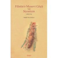 Filistine Musevi Göçü Ve Siyonizm