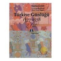 Türkiye Günlüğü 1577-1578 2.Cilt