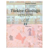 TÜRKİYE GÜNLÜĞÜ 1573-1576 / 1. CİLT