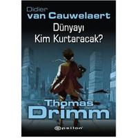 Thomas Drimm! - Didier Van Cauwelaert