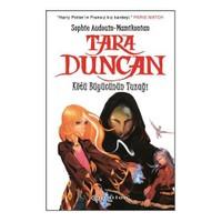 Tara Duncan - Kötü Büyücünün Tuzağı - Sophie Audouin