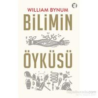 Bilimin Öyküsü-William Bynum
