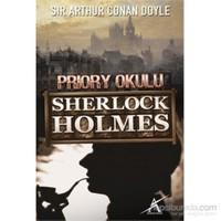 Priory Okulu Sherlock Holmes-Cep Boy-Sir Arthur Conan Doyle