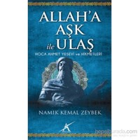 Allah' A Aşk İle Ulaş-Namık Kemal Zeybek