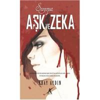Aşk Ve Zeka - Eray Aydın