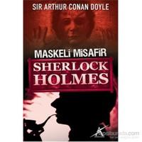 Maskeli Misafir Sherlock Holmes-Cep Boy-Sir Arthur Conan Doyle
