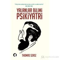 Yalanlar Bilimi Psikiyatri-Thomas Szasz