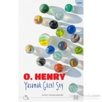 Yaşamak Güzel Şey-O. Henry