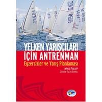 Yelken Yarışları İçin Antreman / Egzersizler ve Yarış Planlaması